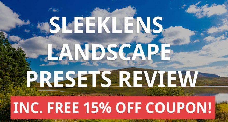 Sleeklens Lightroom Landscape Presets Review